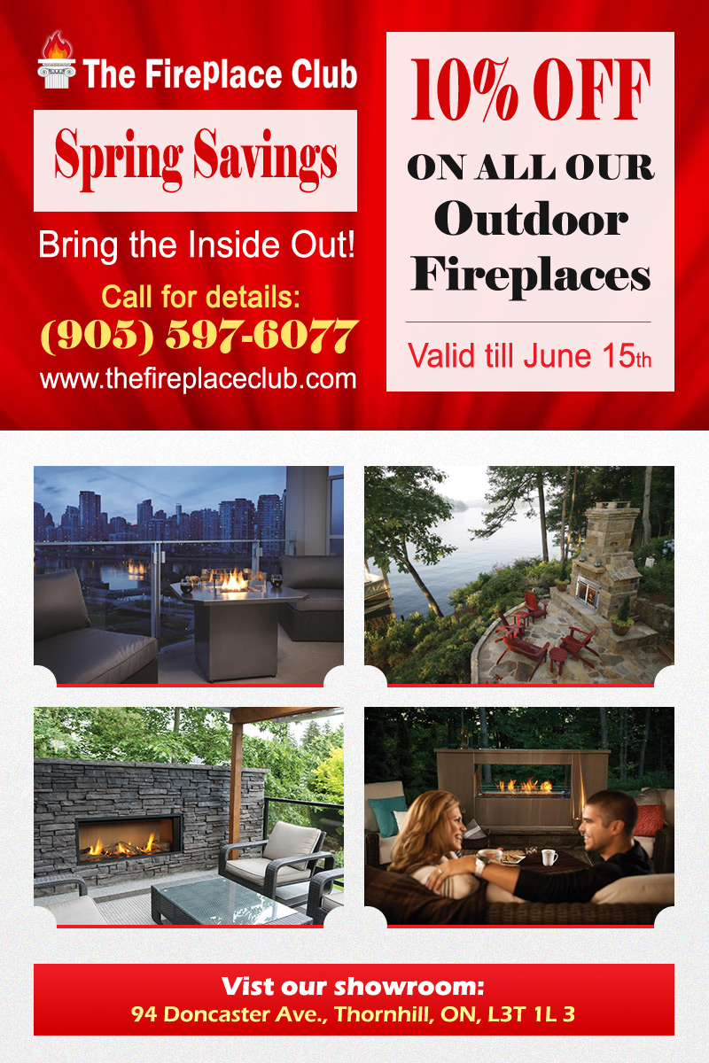 The Fireplace Club Outdoor Fireplaces Promotion Spring 2019